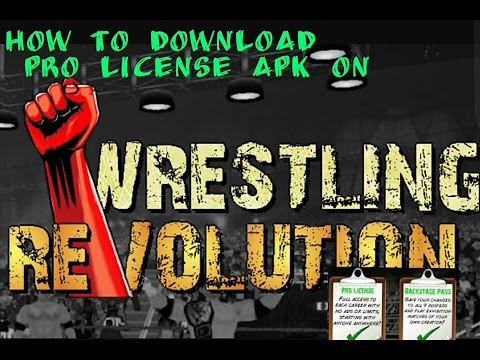 How To Download The Wrestling Revolution Pro License For
