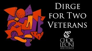 Dirge for Two Veterans by Gustav Holst, sung by Chor Leoni