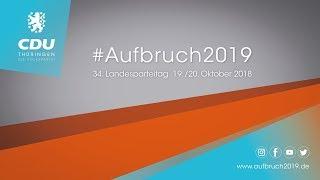 Eröffnung des 34. Landesparteitages der CDU Thüringen