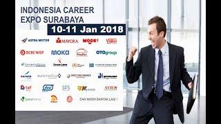 Perusahaan Indonesia Career Expo Surabaya 10-11 Januari 2018