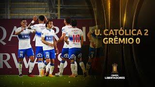 Universidad Católica vs. Grêmio [2-0] | RESUMEN | Fase de Grupos | Jornada 3 | Libertadores 2020