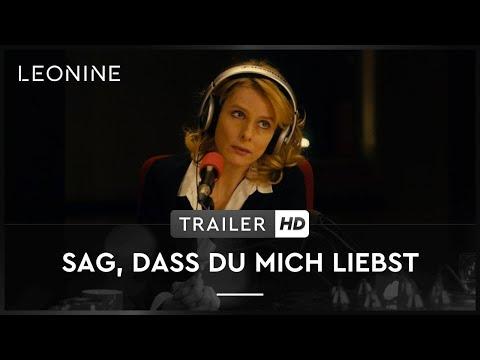 Sag, dass Du mich liebst - Trailer (deutsch/german)