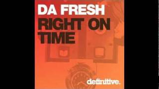 Da Fresh - Right on time (Original Mix)