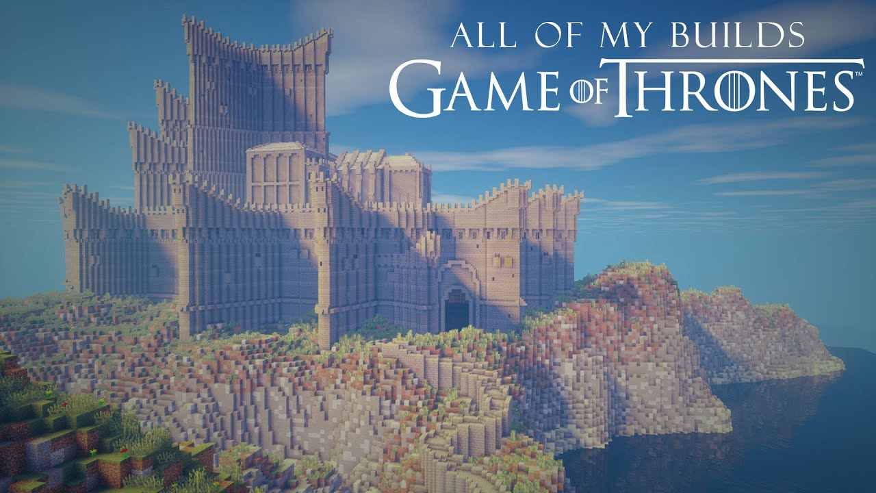 All of My Game of Thrones Minecraft Builds