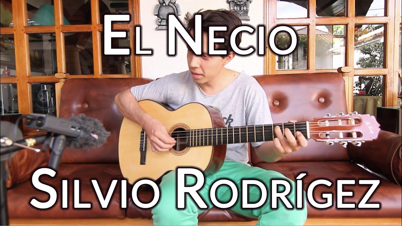 El Necio Silvio Rodríguez Por Josebaezg Youtube