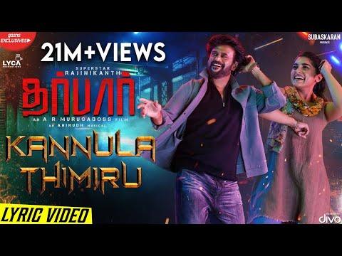 darbar-(tamil)---kannula-thimiru-(lyric-video)-|-rajinikanth-|-ar-murugadoss-|-anirudh-|-subaskaran