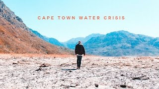 THE CAPE TOWN WATER CRISIS 2017
