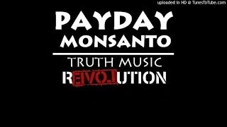 Payday Monsanto - Scofflaw