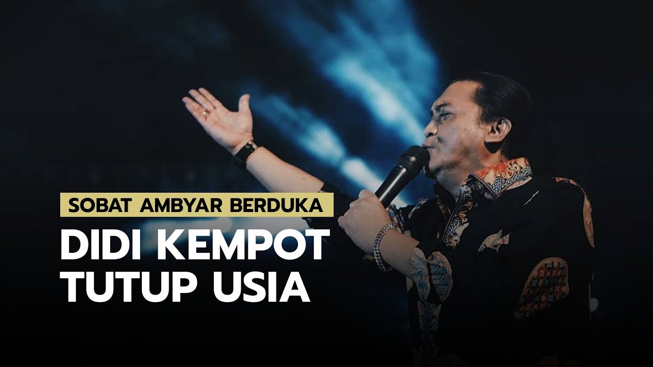 Sobat Ambyar Berduka The God Father Of Broken Heart Didi Kempot