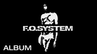 F.O.System - Deluxe Remaster Box - CD1 - Album