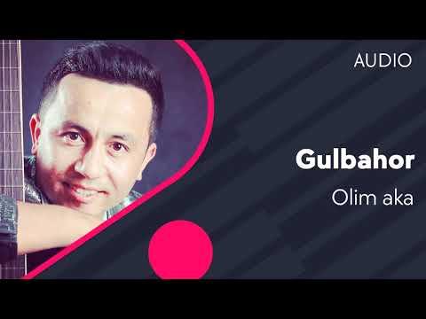 Olim Aka - Gulbahor