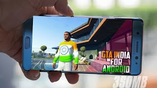 [350MB] How To Download & Install GTA INDIA V.2 For Android