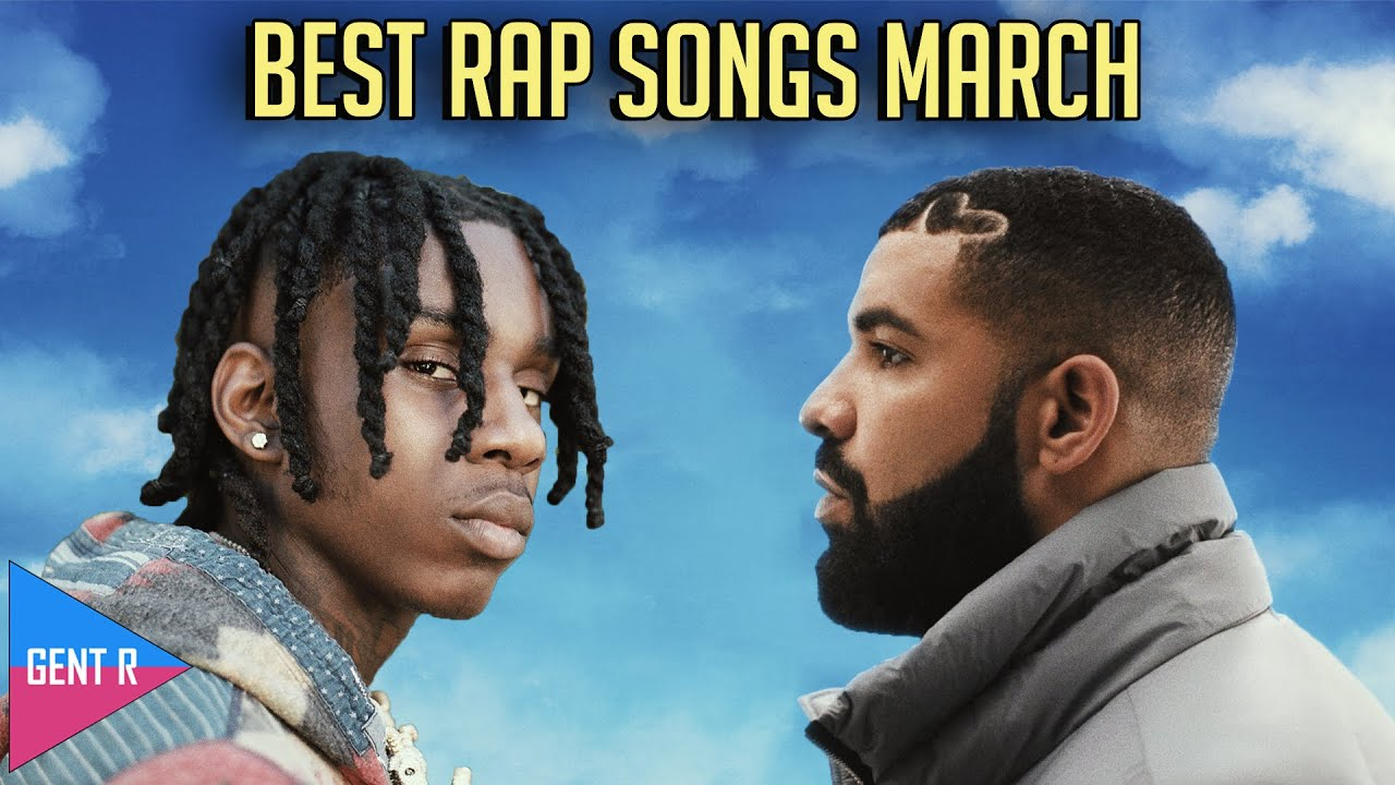 Download TOP 100 RAP SONGS OF MARCH 2021
