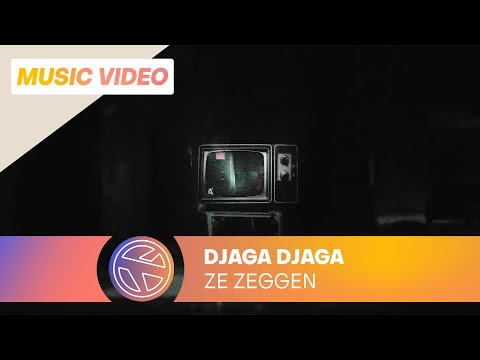 Djaga Djaga - Ze Zeggen (Prod. Esko)