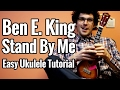 Ben E King Stand By Me Ukulele Tutorial Easy Chords And Picking Pattern mp3