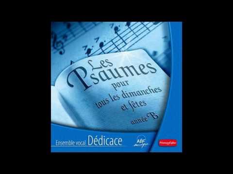 Ensemble vocal Dédicace - Psaume 115: Je marcherai en présence du Seigneur-Nous partageons la coupe
