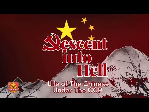 Descent Into Hell: Life of the Chinese Under the Chinese Communist Party | CCP Virus | COVID -19
