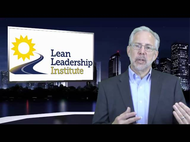 Developing Lean Leaders at All Levels - Chapter 6 -Part 1 of 3
