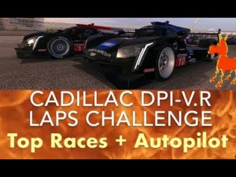 Real Racing 3 RR3 Cadillac DPi-V.R Laps Challenge: Top Races And Autopilot