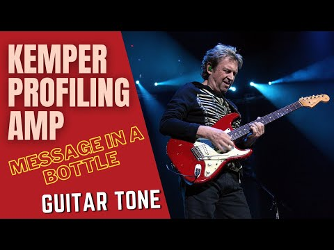 SOUND LIKE THE POLICE - MESSAGE IN A BOTTLE (Kemper Profiling & More) GET THAT TONE EP 1