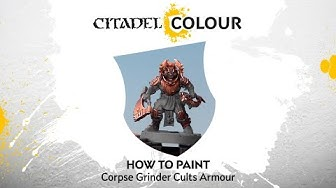 How to Paint — Corpse Grinder Cults Armour