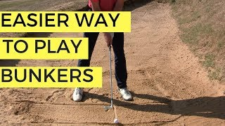 EASY WAY TO PLAY BUNKER SHOTS