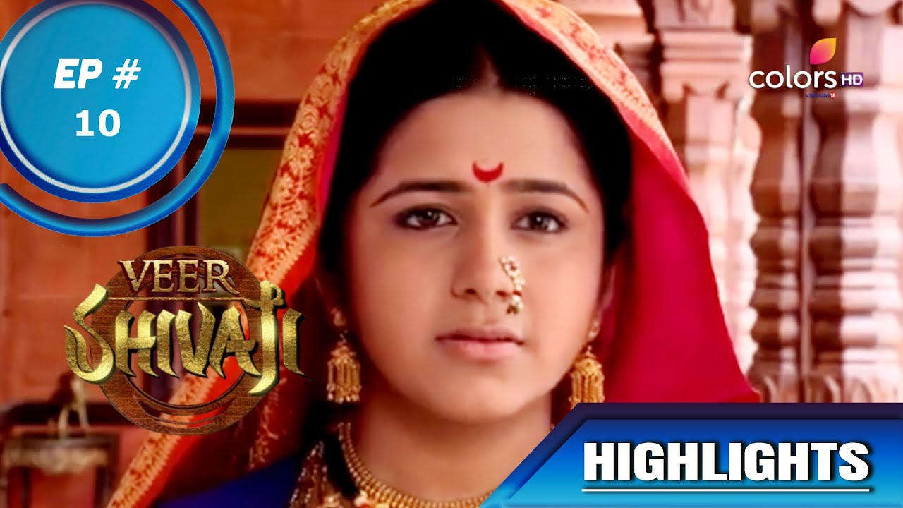 Veer Shivaji   वीर शिवाजी   Ep. 10   Highlights