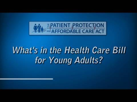 What's In the Health Care Bill for Young Adults?