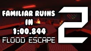 ROBLOX - Flood Escape 2: Familiar Ruins World Record (1:00.884)