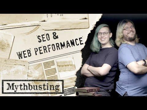 Web Performance: SEO Mythbusting