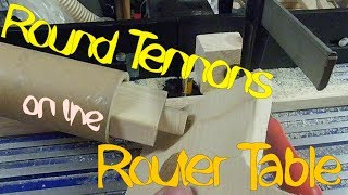 Make Round Tennons On The Router Table