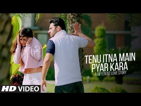Tenu Itna Main Pyar Kara Video Song   A  Love Story   Romantic Mashup  New Song 2018 1
