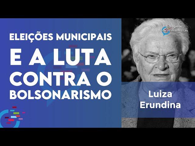 Entrevista com Luiza Erundina: Eleições municipais e a luta contra o bolsonarismo