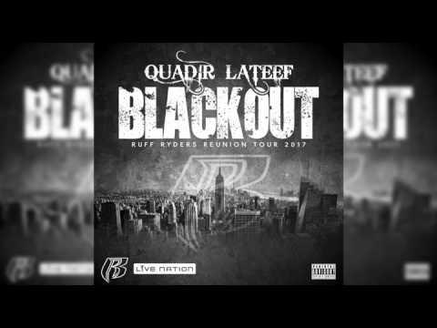 Quadir lateef - Blackout 2017