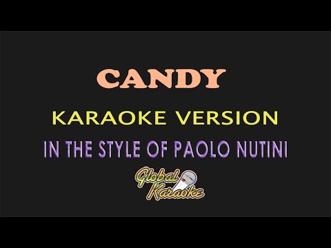 Candy - Global Karaoke Video - In The Style of Paolo Nutini