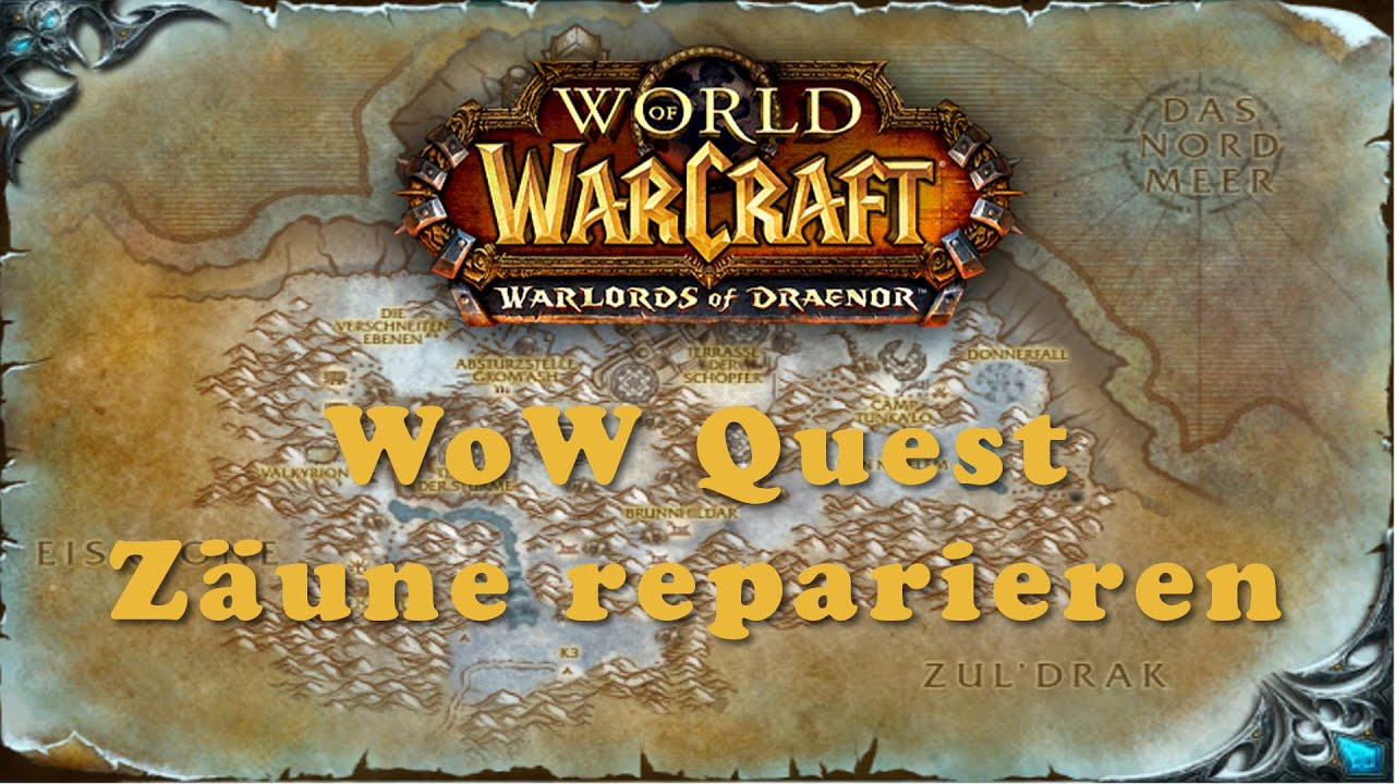 WoW Quest: Zäune reparieren - YouTube