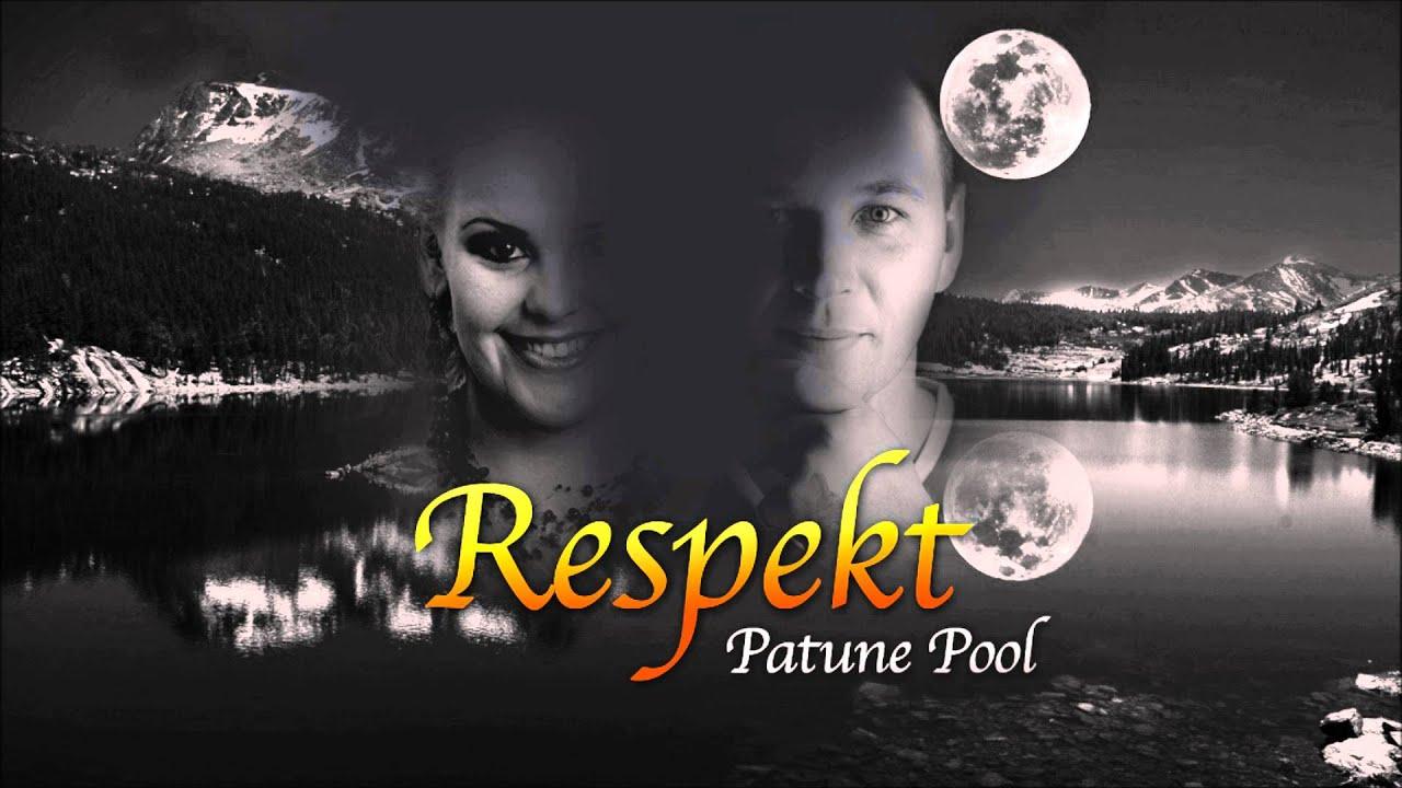 Respekt - Patune pool (radio edit)