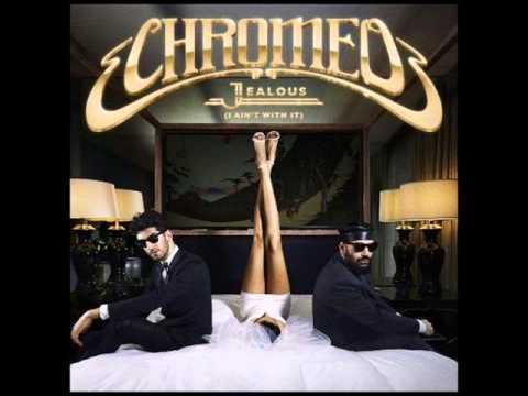 CHROMEO - Jealous (Audio Version)