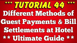 Different Methods of Guest Payments and Bill settlements at Hotel - Tutorial 44
