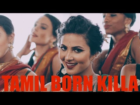 Vidya Vox - Tamil Born Killa (Official Video)