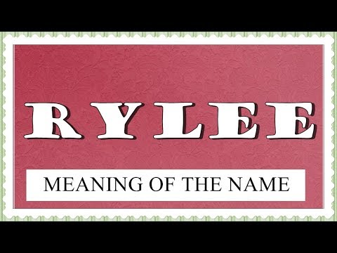 RYLEE HOROSCOPE, NAME MEANING, FUN FACTS