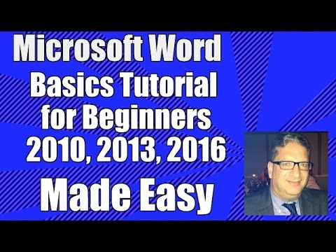 Word Basics - Tutorial for Beginners - Microsoft Word 2010, 2013, 2016 Office 365 Getting Started