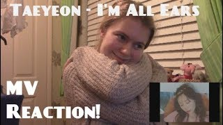 Taeyeon/태연 - I'm All Ears/겨울나무 MV Reaction - Hannah May