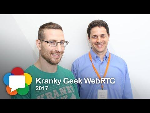 Kranky Geek WebRTC 2017