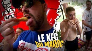 On test le KFC du Maroc avec la Team Croûton ! Une dinguerie !!