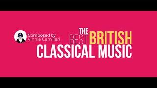 Best Briti Classical Music by Vinnie Camilleri