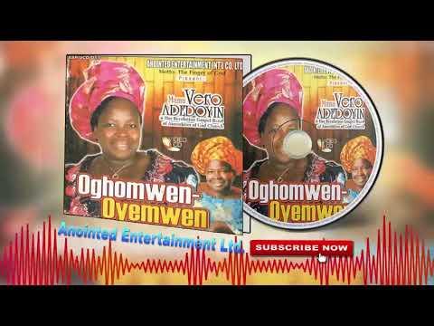 Benin Gospel Music ►Mama Vero Adedoyin - Oghomwen-Oyemwen[Full Album]