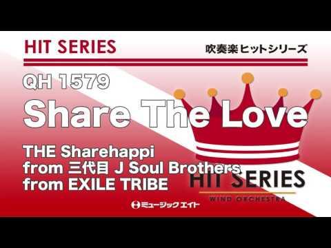 《吹奏楽ヒット》Share The Love/THE Sharehappi (M8ウィンドオーケストラ)
