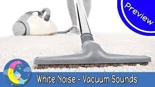 WHITE NOISE LULLABIES Lullaby for Babies To Go To Sleep Vacuum Cleaner Baby White Noise To