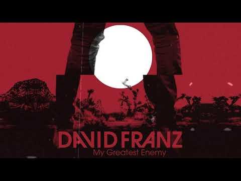 David Franz - My Greatest Enemy (Official Audio)
